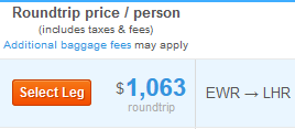 This airfare from Hipmunk.com shows the per-person price of this flight--including the fare, taxes, and mandatory fees. Alas, luggage fees and other optional fees might still apply, but the customer does have some choices with those.
